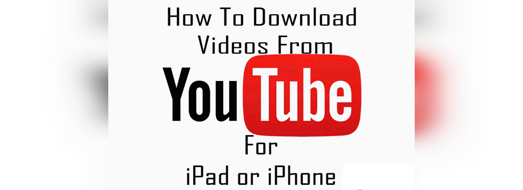 نحوه دانلود از یوتیوب ios