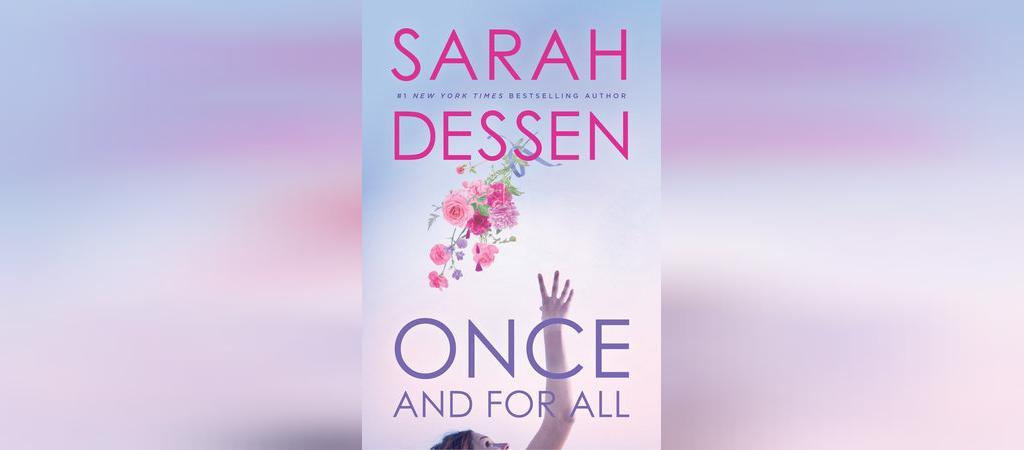 رمان عاشقانه یک بار برای همیشه اثر سارا دسن
