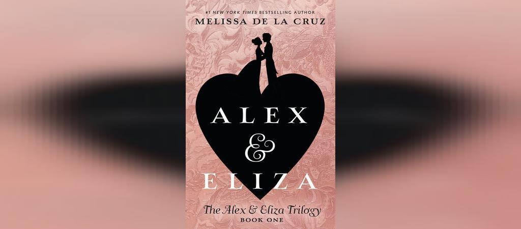 رمان عاشقانه الکس و الیزا: یک داستان عاشقانه اثر ملیسا د لا کروز